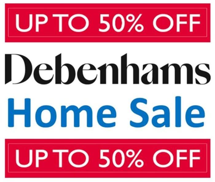 Debenhams HOME SALE | up to 50% OFF |