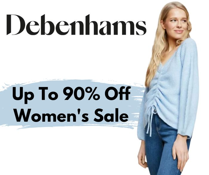 Special Offer! Debenhams Up To 90% Off Women's Clothing - Prices From £1