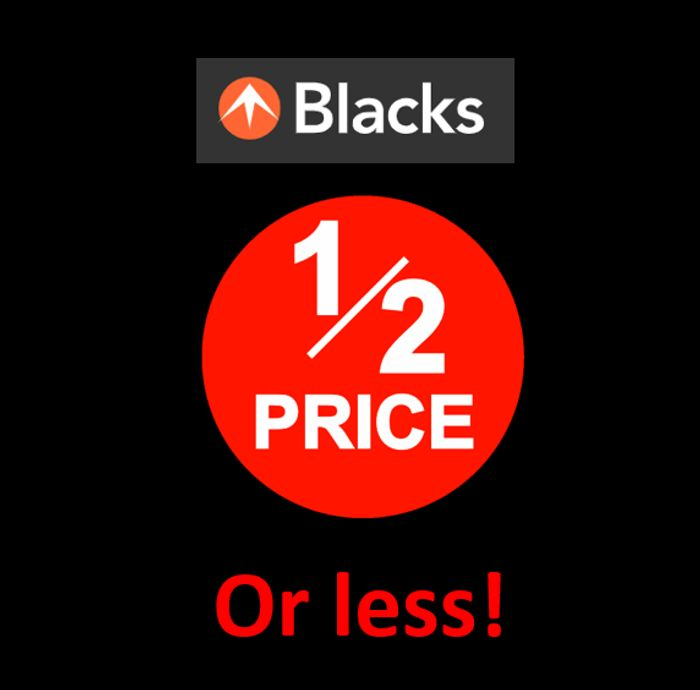 BLACKS - HALF PRICE OR LESS DEALS - Worth a Rummage!
