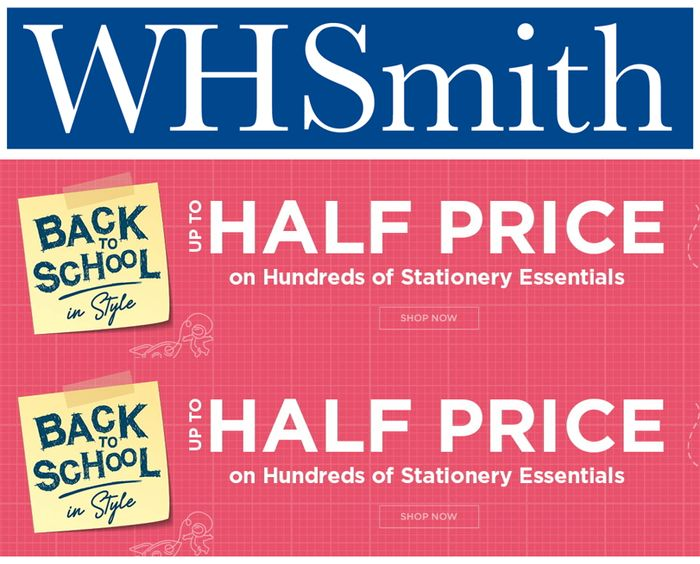 WH Smith - up to HALF PRICE STATIONERY / BACK TO SCHOOL