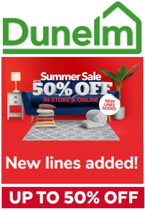 DUNELM SUMMER SALE - NEW LINES ADDED - up to 50% OFF