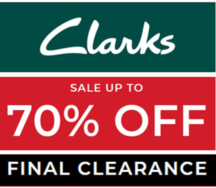 CLARKS SHOE SALE - Now up to 70% OFF
