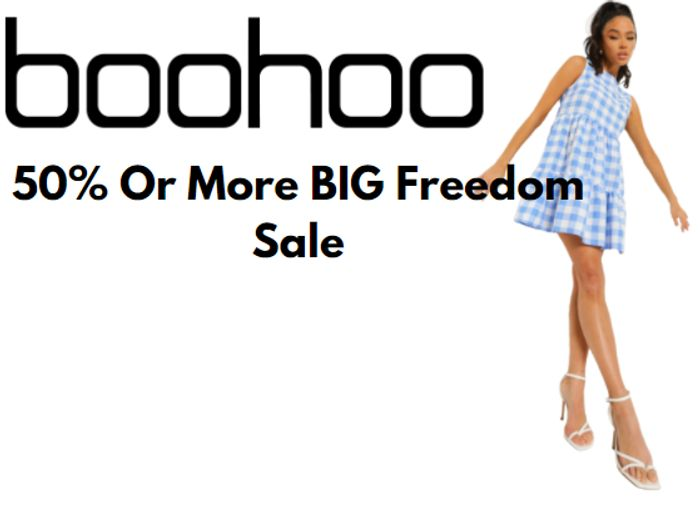 boohoo BIG Freedom Sale - 1000's Of Styles 50% Or More + Daily Deals