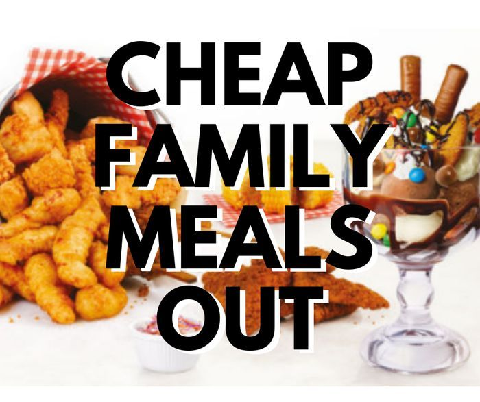 Cheap & Kids Eat Free Family Meals Out - Mega List For The Summer Holidays!