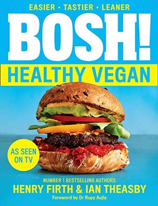BOSH! Healthy Vegan: Book