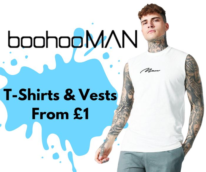 boohooMAN Up To 70% Off 400+ T-Shirts & Vests - Prices from £1!