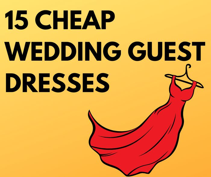 15 Cheap Wedding Guest Dresses - From £13!