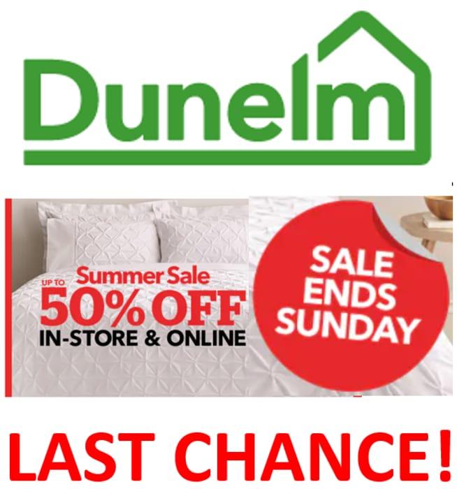 Dunelm Homewares Sale - Last Chance! Ends Today