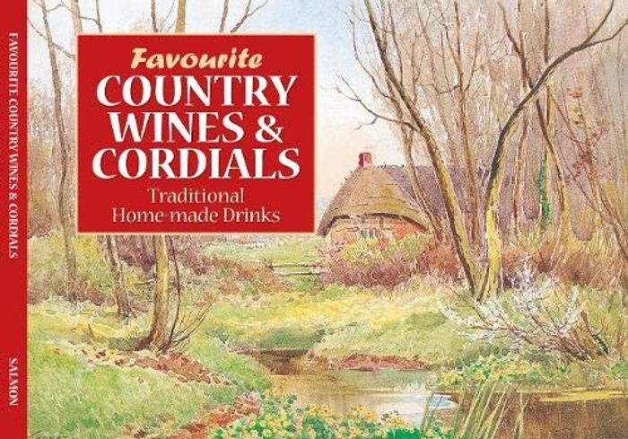 Country Wines and Cordial Recipes Book