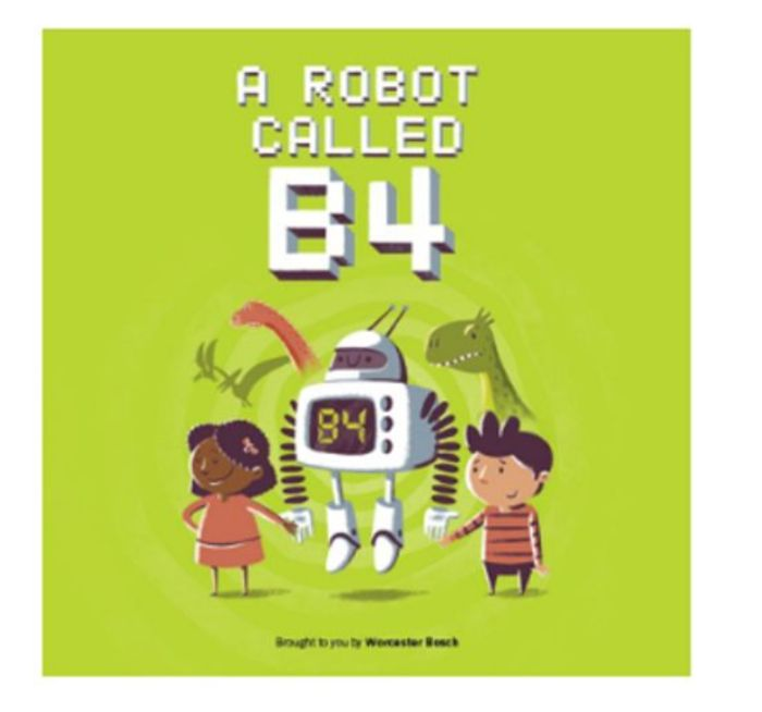 Get A Free Hard Copy Of The Childrens Book - A Robot Called B4