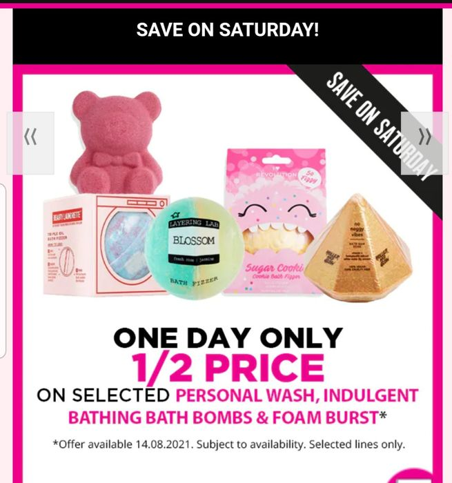 Save on Saturday Members Only!1/2 Price on Personal Wash Indulgent Bathing