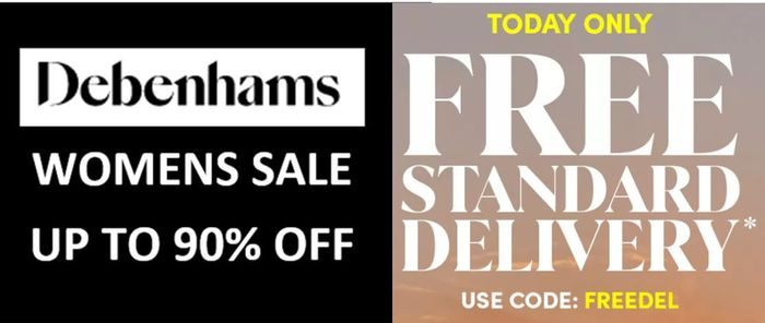 TODAY ONLY! DEBENHAMS SALE - up to 90% OFF + FREE STANDARD DELIVERY!