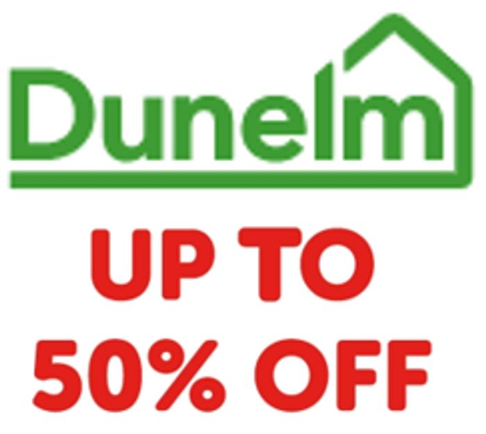 Special Offer! DUNELM OFFERS - up to 50% OFF - 447 OFFERS