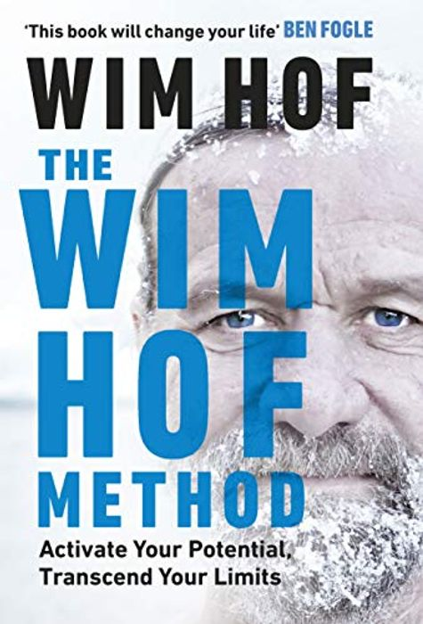 The Wim Hof Method: Activate Your Potential