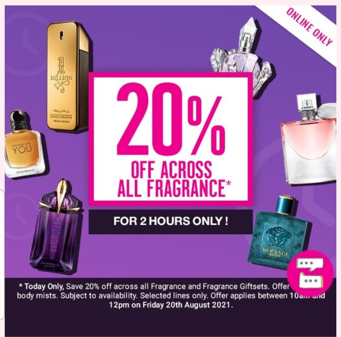Save 20%off on All Fragrance 2 Hours Ends 12pm/Star Buy on Selected Fragrance