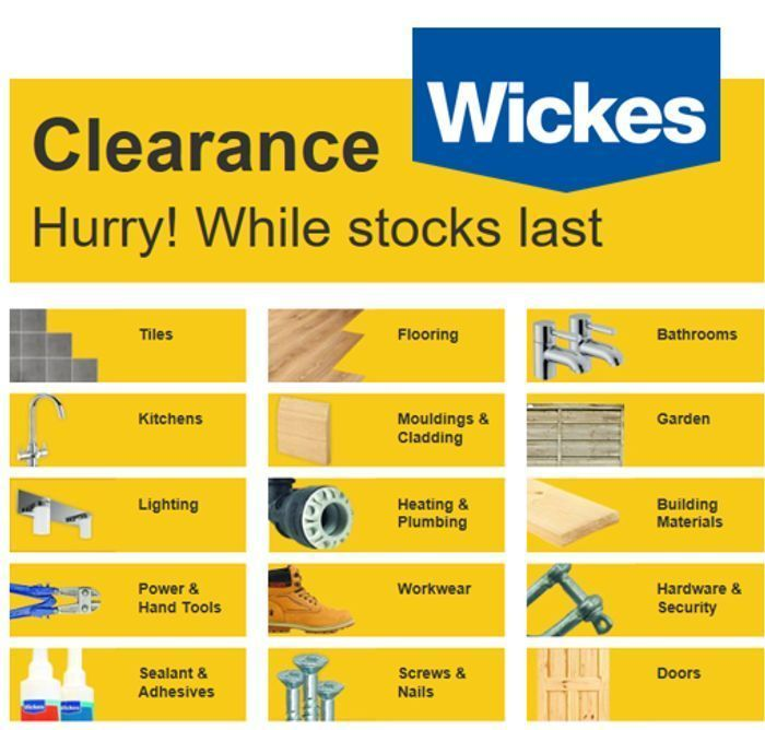 WICKES CLEARANCE SALE - 400+ Products to Clear - NEW LINES ADDED