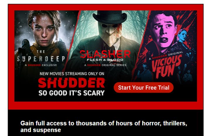 Get Your 7 Day Free Trial Of Horror, Thrillers & Suspense!