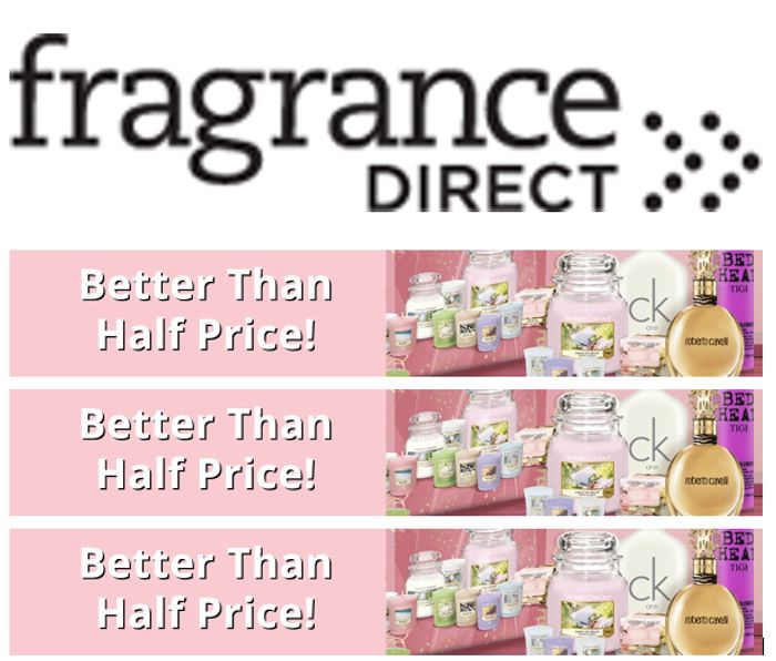 Special Offer! FRAGRANCE DIRECT - BETTER THAN HALF PRICE DEALS