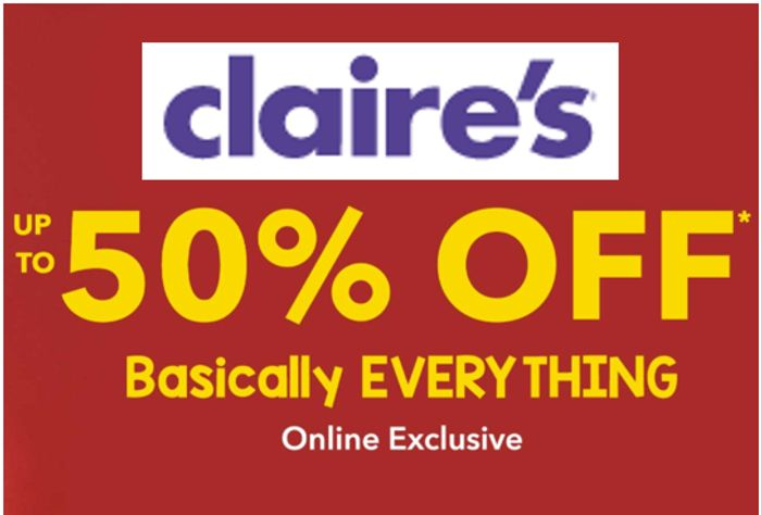 CLAIRE'S ONLINE EXCLUSIVE - up to 50% off BASICALLY EVERYTHING