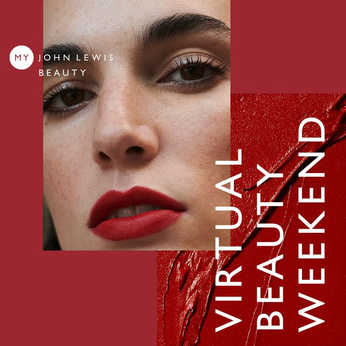 Virtual Beauty Weekend at John Lewis