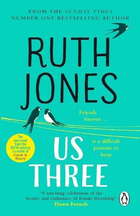 Us Three: The Instant Sunday times Bestseller and Perfect Summer Read