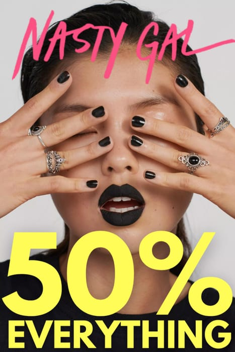 Nasty Gal - 50% Off Everything!