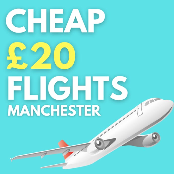 You Need to See These Bargain £20 Flights from Manchester