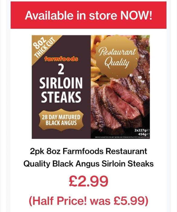 2 Sirloin Steaks Just £2.99 at Farmfoods