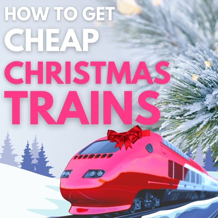 How to save 43% on Your Christmas Train Tickets