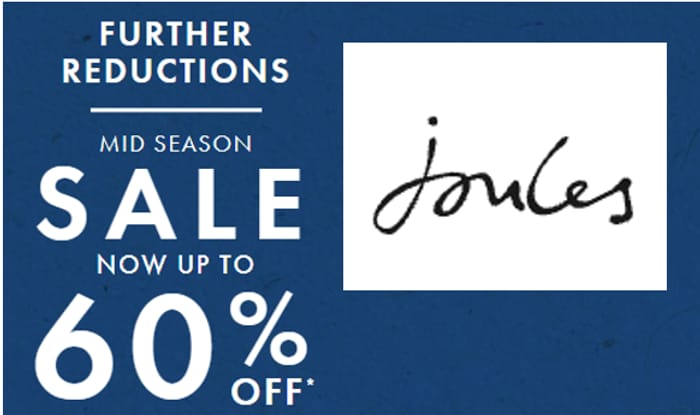 Joules SALE - FURTHER REDUCTIONS - NOW up to 60% OFF