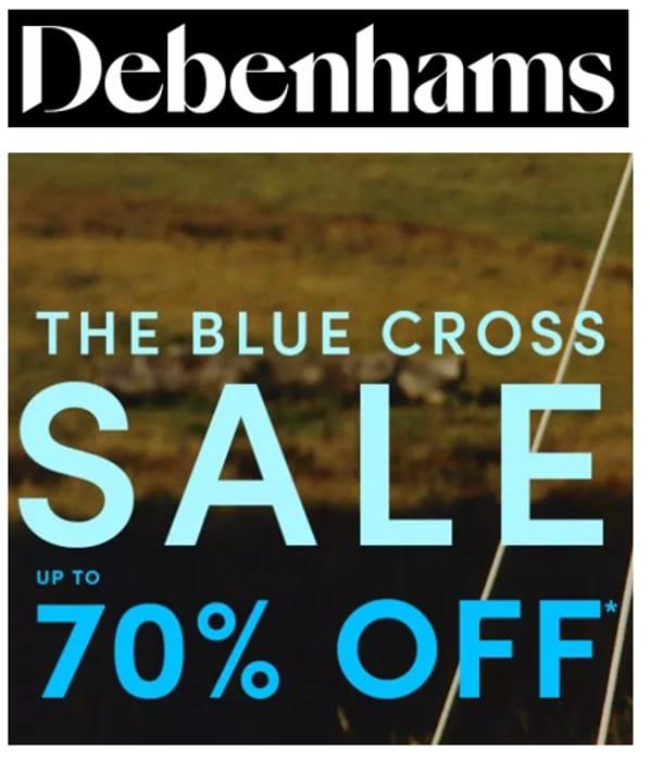 Debenhams BLUE CROSS SALE - UP TO 70% OFF - Womens, Mens, Kids, Fragrance, Home