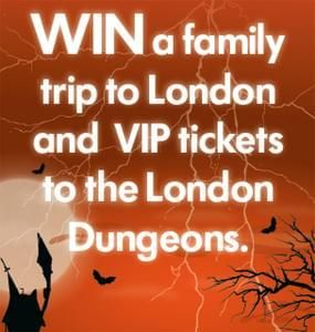 Win a family trip to London and VIP tickets to the London Dungeons