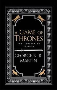 NEW! A Game of Thrones  Anniversary Illustrated Edition (Super!)