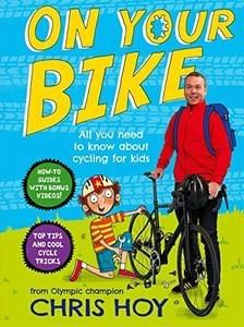 *NEW* On Your Bike: All you need to know about cycling for kids