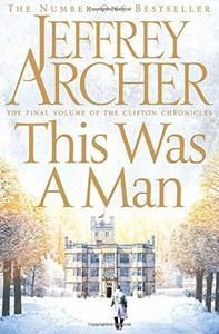 *NEW* This Was a Man (The Clifton Chronicles). HALF PRICE