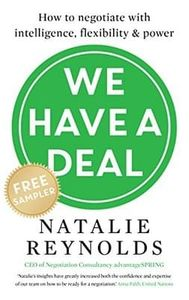 How to Negotiate With Intelligence, Flexibility and Power Kindle Edition