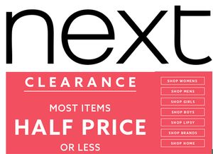 NEXT CLEARANCE - Most items HALF PRICE or LESS!