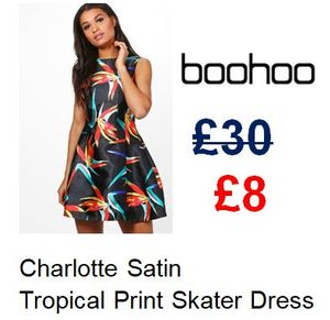 73% off Satin Tropical Print Skater Dress at Boohoo. SIZE 8