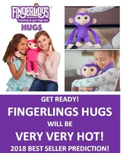 Where to Buy Fingerlings Hugs in the UK? Hot Must-Have Top Toy Prediction 2018