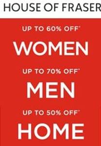 House of Fraser Sale 70% OFF MEN, 60% OFF WOMEN, ?? OFF KIDS !!