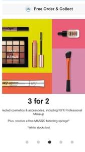 3 for 2 on Cosmetics & Accessories + Free MASQD Blending Sponge