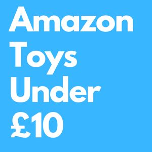 Cheap Amazon Toys under £10 (Prime Delivery)