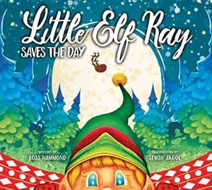Little Elf Ray Christmas Book FREE - Amazon Kindle