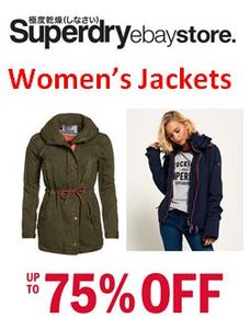 Superdry Womens Jackets - up to 75% off at the Superdry eBay Store