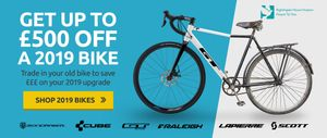 Exclusive up to £500 off 2019 Bikes