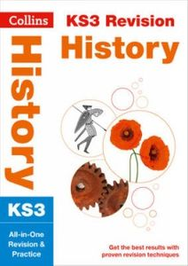KS3 History All-in-One Revision and Practice (Collins KS3 Revision)