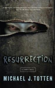 Resurrection: A Zombie Novel Michael J Totten Kindle Edition Free at Amazon