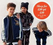 Shop for £30 get £10 off all kids items