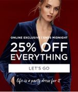 25% off Everything - Online Exclusive