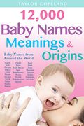Baby Names, Meanings and Origins